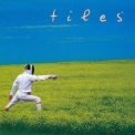 TILES - Fence The Clear (Special Edition, 2004 Remastered) '2004