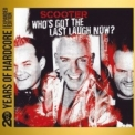 Scooter - Who's Got The Last Laugh Now? (2CD) '2013