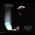 Anthony Braxton - Quartet (mestre) 2008 '2010