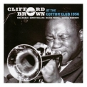 Clifford Brown - At The Cotton Club 1956 (3СD) '2011