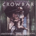 Crowbar - Obedience Thru Suffering (1995 Pavement Music) '1991
