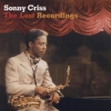 Sonny Criss - The Lost Recordings '2004