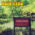 Acid King - Busse Woods (2004, Ss-048) '1999