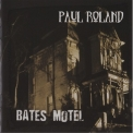Paul Roland - Bates Motel '2013