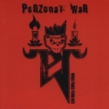 Perzonal War - When Times Turn Red '2005