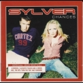 Sylver - Chances (Special 2 CD Edition) '2001