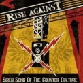 Rise Against - Siren Song Of The Counter Culture '2004