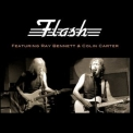 Flash - Featuring Ray Bennett And Colin Carter '2013