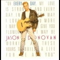 Jason Donovan - Every Day (I Love You More) [CDS] '1989
