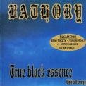 Bathory - The True Black Essence '1999