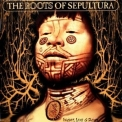 Sepultura - The Roots Of Sepultura '1996