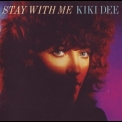 Kiki Dee - Stay With Me (2008 Remastered) '1979