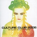 Culture Club - Culture Club 2005: Singles & Remixes '2005