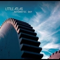 Little Atlas - Automatic Day '2013