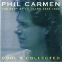 Phil Carmen - The Best Of 10 Years 1982 - 1992 '1992