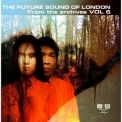 Future Sound Of London, The - From The Archives Vol. 6 '2010