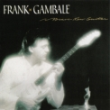 Frank Gambale - Brave New Guitar '1986