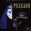 Phil Thornton - Pharaoh '1995