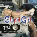 Pink - Stupid Girls '2006