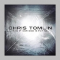 Chris Tomlin - And If Our God Is For Us... (Limited Edition) '2010