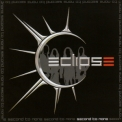 Eclipse - Second To None '2004