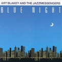 Art Blakey & The Jazz Messengers - Blue Night '1985