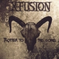 X-fusion - Rotten To The Core '2007