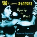 Iggy & The Stooges - Open Up And Bleed '1995