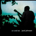 Jack Johnson - On And On '2003