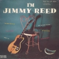 Jimmy Reed - I'm Jimmy Reed, Just Jimmy Reed '1990