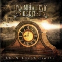 Ivan Mihaljevic & Side Effects - Counterclockwise '2012