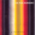 In The Nursery - Groundloop '2000