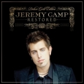 Jeremy Camp - Restored (Deluxe Edition) '2006