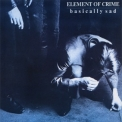 Element Of Crime - Basically Sad '1986
