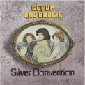Silver Convention - Get Up And Boogie! '1976