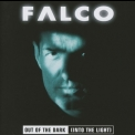 Falco - Out Of The Dark (Into The Light) (2012 Remastered) '1998