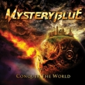 Mystery Blue - Conquer The World '2012