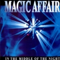 Magic Affair - In The Middle Of The Night (Remix) '1994
