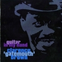 Clarence Gatemouth Brown - Guitar In My Hand '2000