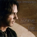 Rick Springfield - Venus In Overdrive 2010 Edition '2008
