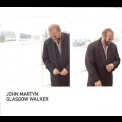 John Martyn - Glasgow Walker '2000