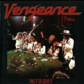 Vengeance - Take It Or Leave It '1987