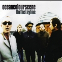Ocean Colour Scene - On The Leyline '2007