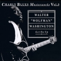 Walter ''wolfman'' Washington - Get On Up '1992