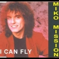 Miko Mission - I Can Fly '1994