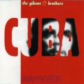 Gibson Brothers - Cuba (1996 Version) '1995