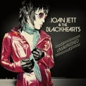 Joan Jett & The Blackhearts - Unvarnished (Deluxe Edition) '2013