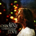 Joan Osborne - Christmas Means Love '2007