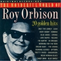 Roy Orbison - The Wonderful World Of Roy Orbison-24 Golden Hits '1989