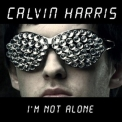 Calvin Harris - I'm Not Alone [CDM] '2009